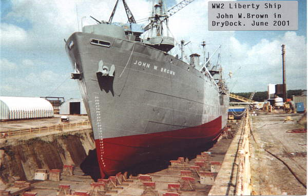 ss john w brown in drydock  2001